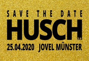 HUSCH 2020 - Sex, Glitter and Rock'n'Roll